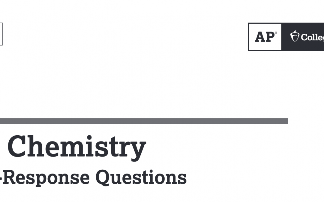 2019 AP Chemistry Released FRQ answers - Adrian Dingle's