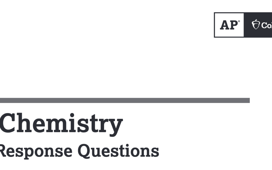 Thoughts on the 2021 AP Chemistry Released FRQs